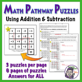 Math Pathways - Adding & Subtracting Practice Puzzles