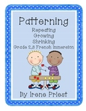 Math - Patterning - Repeating, Growing, Shrinking - Grades 2, 3 French Immersion