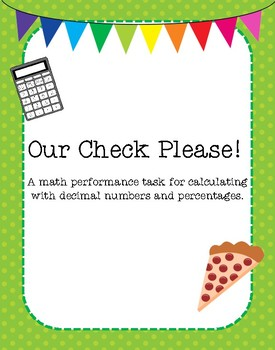 Math Performance Task: Our Check Please!