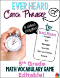 Math Phrase: 5th Grade Math Vocabulary Game {EDITABLE}