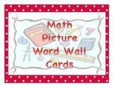 Math Picture Word Wall Cards