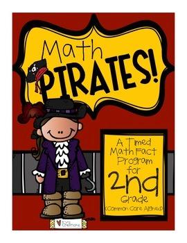 Math Pirates!: A Timed Math Fact Program -2nd Grade COMMON