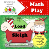 Christmas Math Play: Load the Sleigh (Making 10 and Counting by 10s)