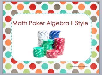Math Poker Algebra 2 Midterm Review Game
