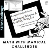 Math Polygons, String Art with Fairy Tale STEM Rumpelstiltskin