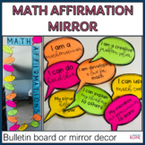 Math Positive Affirmation Bulletin Board or Mirror
