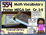 Math Word Wall Grades 3, 4 & 5 (554 words + Financial Lit)  Growing Set