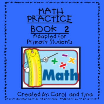 Math Practice Book-2:  Adapted for Primary Learners