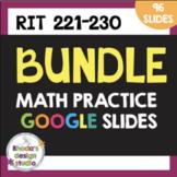 Math Practice Bundle RIT 221-230 Google Classroom Distance