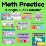 Math Practice Bundle with Google Slides