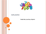 Math Practice: Greater than, Less than, or Equal to (PowerPoint)
