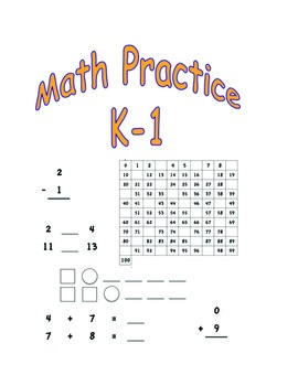 Math Practice Sheets K-1: Numbers, Patterns, Addition, Subtraction and More