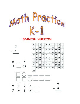 Math Practice Sheets K-1 (in Spanish): Numbers, Patterns, Add, Subtract and More