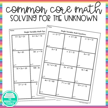Solving for the Unknown Worksheets and Task Cards