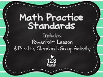 Math Practice Standards Introductory Lesson and Activity