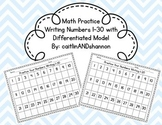 Math Practice  Writing Numbers 1-30 with Differentiated Model