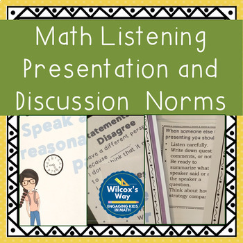 Math Presentation Listening and Discussion Norms