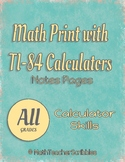 Math Print with TI-84 Calculators