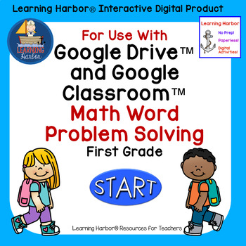 Math Problem Solving 1st Grade for Google Classroom™ Activity