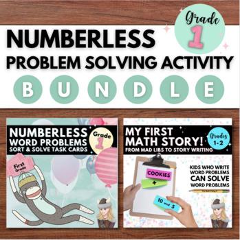 Math Problem Solving Bundle GRADE 1: NUMBERLESS Sort, Solve, Fill-in, Write!