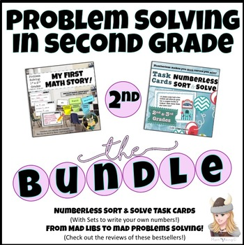 Math Problem Solving Bundle GRADE 2: NUMBERLESS Sort, Solve, Fill-in, Write!