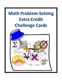 Math Problem-Solving Extra Credit Challenge Cards