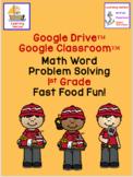 Math Problem Solving Fast Food Fun for Google Classroom™ CGI Common Core Type