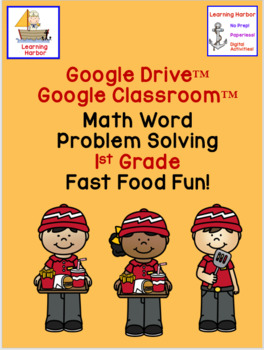 Math Problem Solving Fast Food Fun for Google Classroom™ CGI Common Core Type