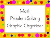 Math Problem Solving Graphic Organizer