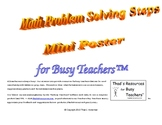 Math Problem Solving Steps Mini Poster for Busy Teachers