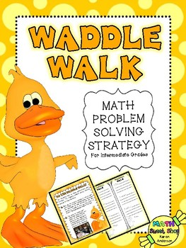 Math Problem Solving Strategy: Do the Waddle Walk!