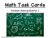 Math Problem Solving Task Cards Quarter 1