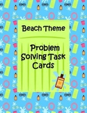 Math Problem Solving Task Cards - beach theme