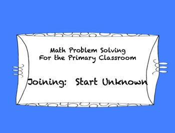 Math Problem Solving Types-Joining Start Unknown