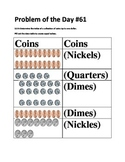 Math Problem of the Day-TEKS 2.5A (Coins up to a Dollar)