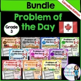 Math Problem of the Day for Grade 3:  BUNDLE (Canadian Edition)
