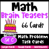 Math Task Cards: Math Problems and Math Brain Teasers Cards Set C