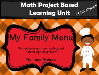 Math Project Based Learning PBL My Family Menu Technology Integration