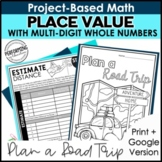 Math Project-Based Learning: Place Value, Rounding, Compar