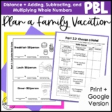 Math Project Based Learning for 4th Grade: Plan a Family Vacation   Enrichment
