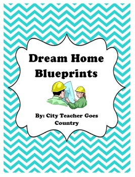 Math Project-Create Own Dream Home-Blueprints and Floor Plan (perimeter & area)