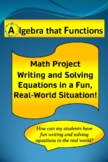 Math Project Equations Writing and Solving in a Fun, Real-