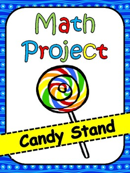 Math Project: Managing A Candy Stand