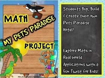 End of Year Math Project: My Pets Paradise (Project Based Learning)