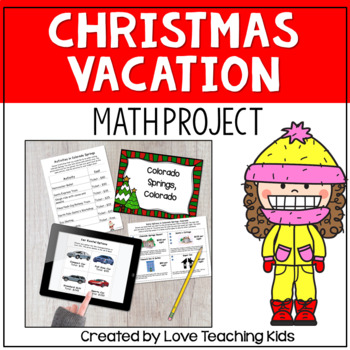 Math Project - Plan a Christmas Vacation by Love Teaching Kids-Jennifer Dowell