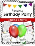 Math Project - Planning a Birthday Party - Grade 4 (NBT.4, NBT.5)