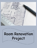 Math Project - Room Renovation Project (with Google Slides™)