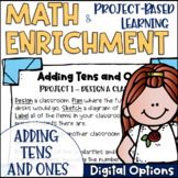 Math Project-based Learning & Enrichment for Adding Tens and Ones