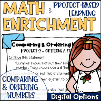 Math Project-based Learning & Enrichment for Comparing and Ordering Numbers