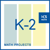 Math Projects: K-2